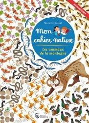 Dernières parutions sur Vie des montagnes, Les animaux de la montagne