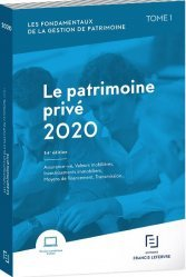 Dernières parutions sur Droit des biens, Les fondamentaux de la gestion de patrimoine. Tome 1, Le patrimoine privé, Edition 2020