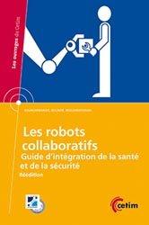 Dernières parutions dans Les ouvrages du CETIM, Les robots collaboratifs