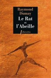 Dernières parutions dans Libretto, Le Rat et l'Abeille. Court traité de gastronomie préhistorique