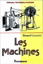 Dernières parutions sur Construction mécanique, Les Machines