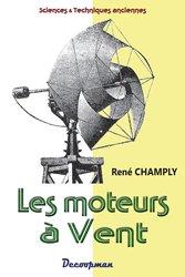 Dernières parutions dans Monographie, Les moteurs à vent