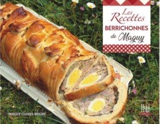 Dernières parutions sur Cuisine des autres régions, Les recettes berrichonnes de Maguy