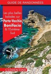 Dernières parutions sur Corse, Les plus belles balades sur Porto-Vecchio, Bonifacio et l'extreme-sud