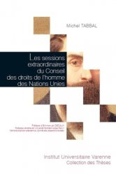 Dernières parutions dans Collection des thèses, Les sessions extraordinaires du Conseil des droits de l'homme des Nations Unies