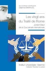 Dernières parutions dans Transition & justice, Les vingt ans du Traité de Rome portant Statut de la Cour pénale internationale
