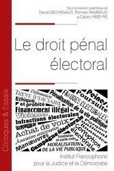 Dernières parutions dans Colloques & Essais, Le droit pénal électoral