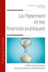 Dernières parutions sur Finances publiques, Le parlement et les finances publiques