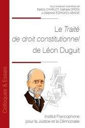 Dernières parutions sur Droit constitutionnel, Le traité de droit constitutionnel de Léon Duguit