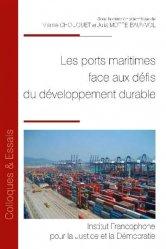 Dernières parutions sur Droit de l'environnement, Les ports maritimes face aux défis du développement durable