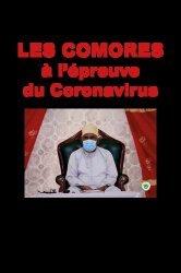 Dernières parutions sur Histoire de la médecine et des maladies, Les Comores à l'épreuve du Coronavirus