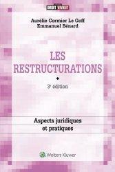 Dernières parutions sur Code du travail, Les restructurations : aspects juridiques et pratiques. 3e édition