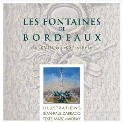 Dernières parutions sur Histoire de l'art, Les fontaines de Bordeaux
