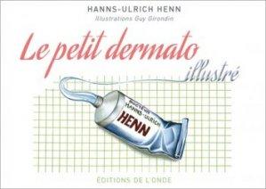 Dernières parutions sur Dermatologie, Le petit dermato illustré