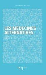 Souvent acheté avec Petit pack étudiant médecine - Marteau à réflexes Babinski + Lampe stylo à LED - NOIR, le Les médecines alternatives
