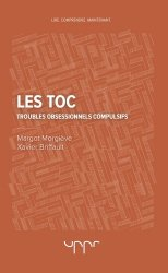 Dernières parutions sur Troubles bipolaires - TOC, Les TOC