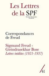 Dernières parutions sur Freud, Les Lettres de la Société de Psychanalyse Freudienne N° 41/2019