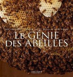 Dernières parutions sur Entomologie, Le génie des abeilles