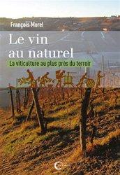 Dernières parutions sur Viticulture, Le vin au naturel