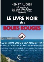 Dernières parutions sur Déchets - Pollutions, Le livre noir des boues rouges