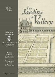 Dernières parutions sur Histoire des jardins - Jardins de référence, Les jardins de Vallery