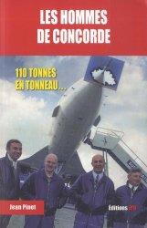 Dernières parutions sur Histoire de l'aviation, Les hommes de concorde