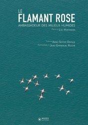 Souvent acheté avec Dictionnaire des oiseaux de France, le Le Flamant rose,  ambassadeur des zones humides