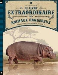Souvent acheté avec Le livre extraordinaire des dinosaures, le Le livre extraordinaire des animaux dangereux