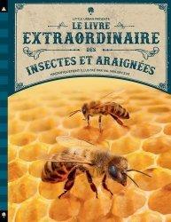 Dernières parutions sur Entomologie, Le livre extraordinaire des insectes et araignées
