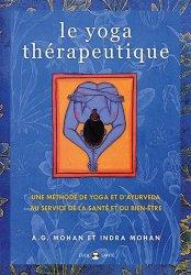 Dernières parutions dans Eveil santé, Le yoga thérapeutique