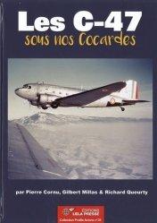 Dernières parutions sur Aéronautique, Les C-47 sous nos cocardes