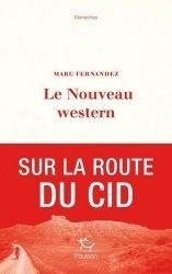 Dernières parutions sur Récits de voyages-explorateurs, Le Nouveau Western