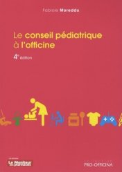 Dernières parutions sur Conseil à l'officine, Le conseil pédiatrique à l'officine