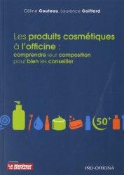 Dernières parutions sur Pratique professionnelle pharmacie, Les produits cosmétiques à l'officine