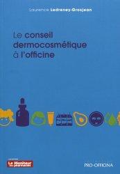 Dernières parutions dans Pro-officina, Le conseil dermocosmétique à l'officine