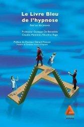 Dernières parutions sur Hypnose médicale, Le Livre Bleu de l'hypnose