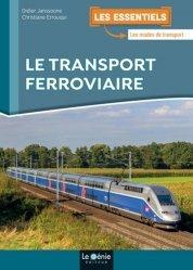 Dernières parutions sur Transport ferroviaire, Le transport ferroviaire