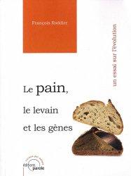 Dernières parutions sur Cuisine et vins, Le pain, le levain et les gènes