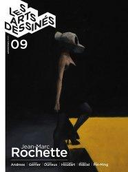 Dernières parutions sur Illustration, Les Arts dessinés N° 9, janvier-mars 2020 : Jean-Marc Rochette