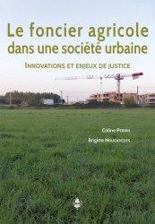 Dernières parutions sur Histoire de l'urbanisme - Urbanistes, Le foncier agricole dans une société urbaine