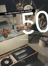 Dernières parutions sur Meubles et objets, Les décorateurs des années 50