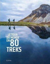 Dernières parutions dans Le tour du monde en 80, Le tour du monde en 80 trecks
