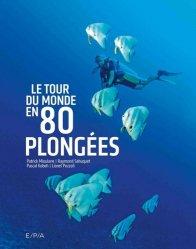 Dernières parutions sur Plongée, Le tour du monde en 80 plongées