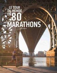 Dernières parutions dans Le tour du monde en 80, Le tour du monde en 80 marathons