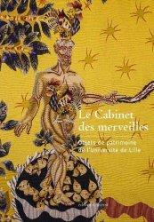 Dernières parutions sur Objets d'art et collections, Le cabinet des merveilles