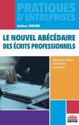 Dernières parutions sur Expression écrite, Le nouvel abécédaire des écrits professionnels. Administration, formation, concours