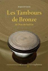 Dernières parutions sur Art de l'Asie du sud-est, Les tambours de bronze de l'Asie du Sud-Est