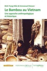 Dernières parutions sur Sciences de la Vie, Le bambou au Viêt Nam