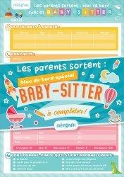 Dernières parutions sur Vie de famille, Les parents sortent : bloc de bord spécial baby-sitter à compléter !