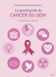 Dernières parutions sur 18e Congrès du CNGE Collège Académique, Le grand guide du cancer du sein
